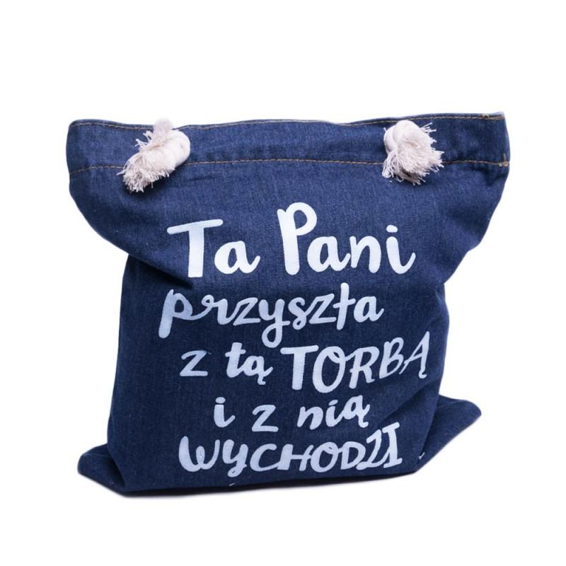 07a3056e Torba na zakupy jeansowa z nadrukiem TA PANI PRZYSZŁA Z TĄ TORBĄ